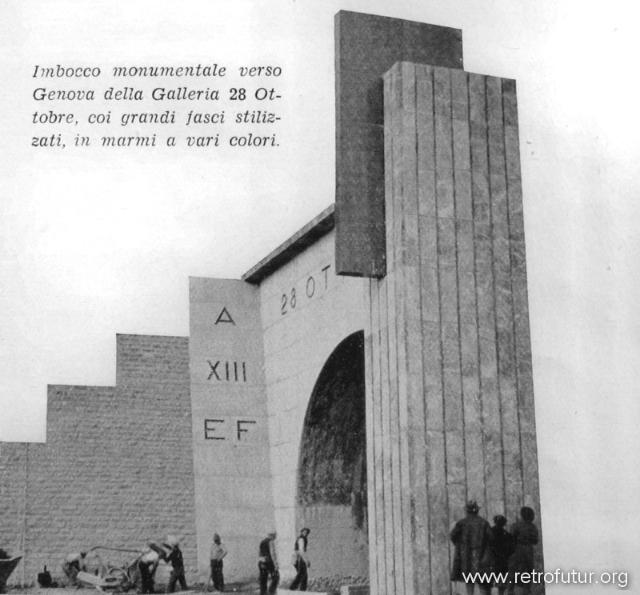 1932 - 1935: Building of mountain Highway Genova - Serravalle  (today A7) : Galleria 28 Ottobre
