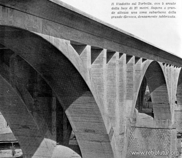 1932 - 1935: Building of mountain Highway Genova - Serravalle  (today A7) : Viadotto Torbella